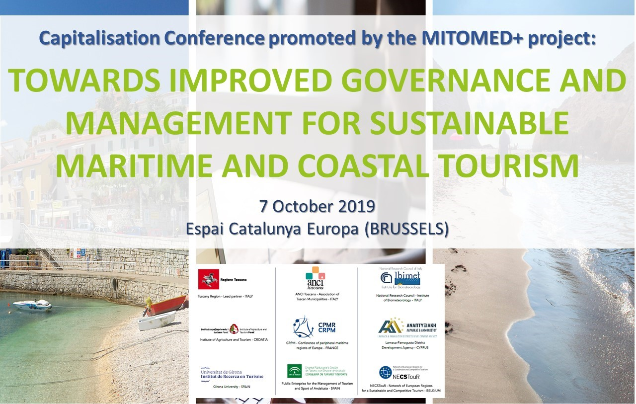 "MITOMED+ Capitalisation Conference - ""Towards Improved Governance and Management for Sustainable M&C Tourism"""