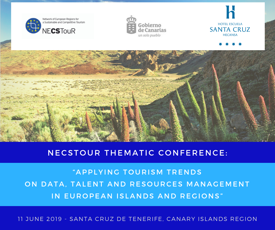"NECSTouR Thematic Conference ""Applying Tourism Trends on Data, Talent and Resources Management in European Islands and Regions"""